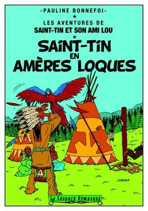 03 Saint Tin en amères loques