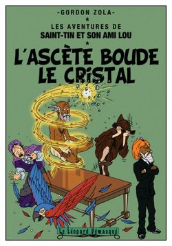 13 L'ascète boude le cristal